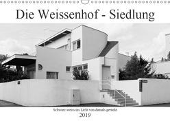 Die Weissenhof – Siedlung (Wandkalender 2019 DIN A3 quer) von Eisold,  Hanns-Peter