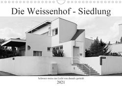 Die Weissenhof – Siedlung (Wandkalender 2021 DIN A4 quer) von Eisold,  Hanns-Peter
