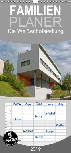 Die Weißenhofsiedlung – Vorbild der modernen Architektur und Weltkulturerbe – Familienplaner hoch (Wandkalender 2019 , 21 cm x 45 cm, hoch) von Eisold,  Hanns-Peter