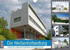Die Weißenhofsiedlung – Vorbild der modernen Architektur und Weltkulturerbe (Wandkalender 2018 DIN A4 quer) von Eisold,  Hanns-Peter
