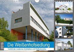 Die Weißenhofsiedlung – Vorbild der modernen Architektur und Weltkulturerbe (Wandkalender 2019 DIN A4 quer) von Eisold,  Hanns-Peter