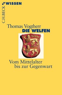 Die Welfen von Vogtherr,  Thomas