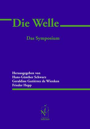 Die Welle von Gutiérrez de Wienken,  Geraldine, Hepp,  Frieder, Schwarz,  Hans-Günther