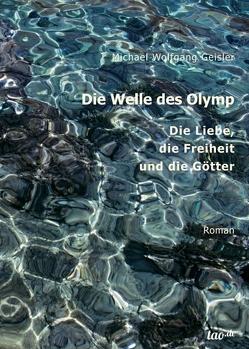 Die Welle des Olymp von Geisler,  Michael Wolfgang