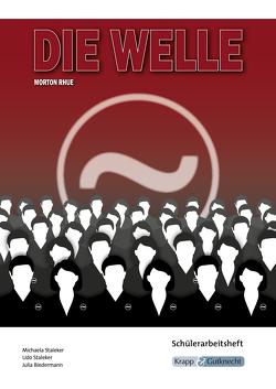 Die Welle – Morton Rhue von Biedermann,  Julia, Staleker,  Michaela, Udo,  Staleker