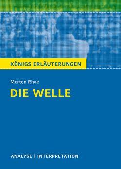 Die Welle – The Wave von Morton Rhue. von Freund,  Winfried, Rhue,  Morton
