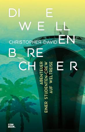 Die Wellenbrecher von David,  Christopher