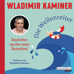Die Wellenreiter von Kaminer,  Wladimir