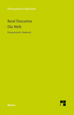 Die Welt von Descartes,  Rene, Wohlers,  Christian