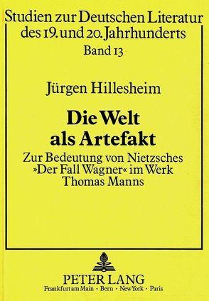 Die Welt als Artefakt von Hillesheim,  Jürgen