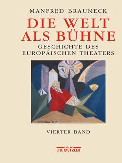 Die Welt als Bühne von Brauneck,  Manfred