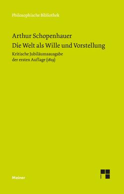 Die Welt als Wille und Vorstellung von Kossler,  Matthias, Massei,  William, Schopenhauer,  Arthur