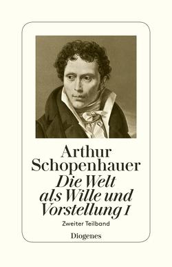 Die Welt als Wille und Vorstellung I von Hübscher,  Arthur, Schopenhauer,  Arthur