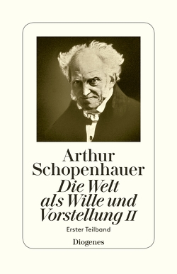 Die Welt als Wille und Vorstellung II von Hübscher,  Arthur, Schopenhauer,  Arthur