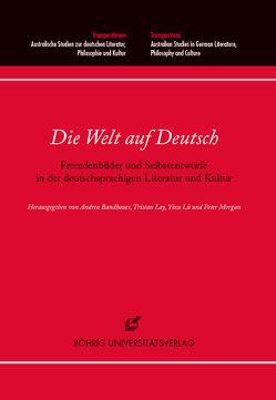 Die Welt auf Deutsch von Bandhauer,  Andrea, Lay,  Tristan, Lü,  Yixu, Morgan,  Peter