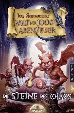 Die Welt der 1000 Abenteuer – Die Steine des Chaos: Ein Fantasy-Spielbuch von Schumacher,  Jens