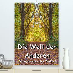 Die Welt der Anderen – Spiegelungen des Waldes (Premium, hochwertiger DIN A2 Wandkalender 2020, Kunstdruck in Hochglanz) von Döring,  Jürgen