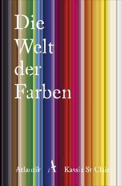 Die Welt der Farben von Hertle,  Marion, StClair,  Kassia