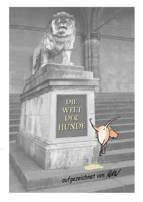 Die Welt der Hunde von Weiss,  Roland