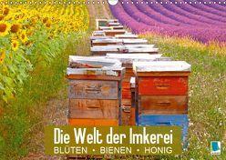 Die Welt der Imkerei: Blüten, Bienen, Honig (Wandkalender 2019 DIN A3 quer) von CALVENDO