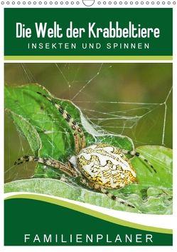 Die Welt der Krabbeltiere: Insekten und Spinnen / Familienplaner (Wandkalender 2018 DIN A3 hoch) von Althaus,  Karl-Hermann