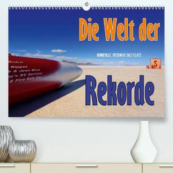 Die Welt der Rekorde – Bonneville Speedway (Premium, hochwertiger DIN A2 Wandkalender 2021, Kunstdruck in Hochglanz) von Ehrentraut,  Dirk
