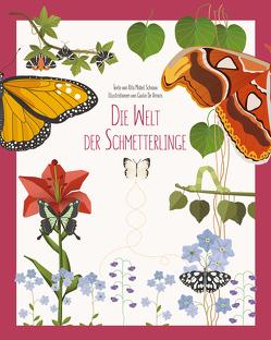 Die Welt der Schmetterlinge von De Amicis,  Giulia, Mabel Schiavo,  Rita