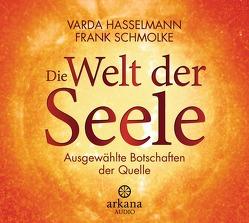 Die Welt der Seele von Hasselmann,  Varda, Schmolke,  Frank