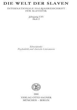 Die Welt der Slaven. Jahrgang LVI (2011) Heft 2. Schwerpunkt: Psychedelik und slavische Literaturen von Rehder,  Peter, Smirnov,  Igor