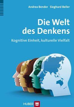 Die Welt des Denkens von Beller,  Sieghard, Bender,  Andrea
