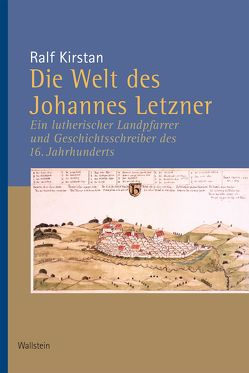 Die Welt des Johannes Letzner von Kirstan,  Ralf