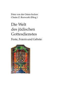 Die Welt des jüdischen Gottesdienstes von Osten-Sacken,  Peter von der, Rozwaski,  Chaim Z.