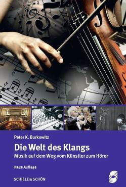 Die Welt des Klangs von Burkowitz,  Peter