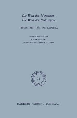 Die Welt des Menschen-Die Welt der Philosophie von Biemel,  W.