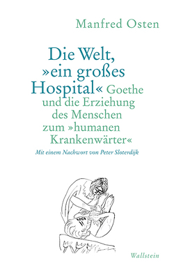 Die Welt, »ein großes Hospital« von Osten,  Manfred