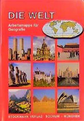Die Welt – Erdteile von Falk,  J, Lein,  H, Lorenz,  W, Neumann,  A.