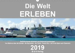 Die Welt ERLEBEN (Wandkalender 2019 DIN A3 quer) von & Kalenderverlag Monika Müller,  Bild-