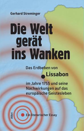 Die Welt gerät ins Wanken von Streminger,  Gerhard