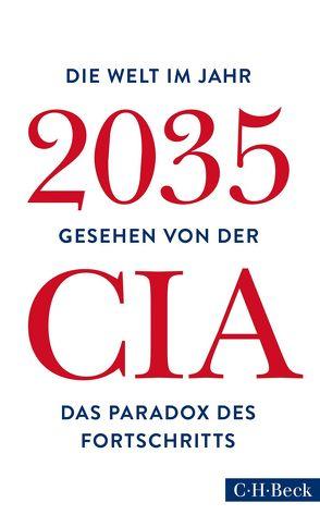 Die Welt im Jahr 2035 von Bausum,  Christoph, Heinemann,  Enrico, Schuler,  Karin
