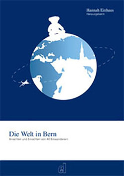 Die Welt in Bern von Einhaus,  Hannah