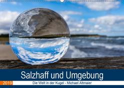 Die Welt in der Kugel – Salzhaff und Umgebung (Wandkalender 2019 DIN A2 quer) von Altmaier,  Michael