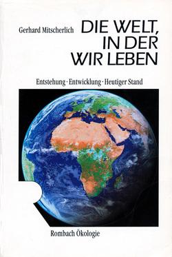 Die Welt in der wir leben von Mitscherlich,  Gerhard