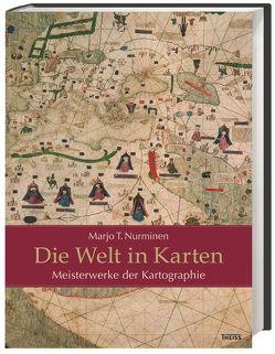 Die Welt in Karten von Beitscher,  Gina, Nurminen,  Marjo