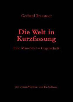 Die Welt in Kurzfassung von Branstner,  Gerhard