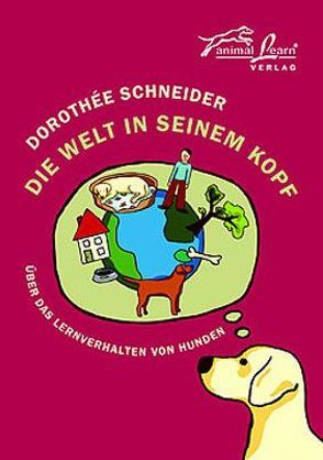 Die Welt in seinem Kopf von Lühr,  Andrea, Schneider,  Dorothee