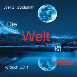 Die Welt ist neu von Goldsmith,  Joel S
