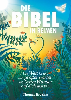 Die Bibel in Reimen von Brezina,  Thomas