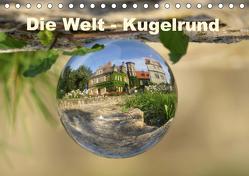 Die Welt – Kugelrund (Tischkalender 2020 DIN A5 quer) von Doberstein,  Judith