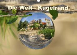 Die Welt – Kugelrund (Wandkalender 2020 DIN A3 quer) von Doberstein,  Judith