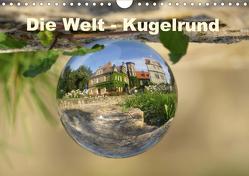 Die Welt – Kugelrund (Wandkalender 2020 DIN A4 quer) von Doberstein,  Judith
